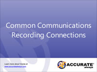 Common Communications Recording Connections
